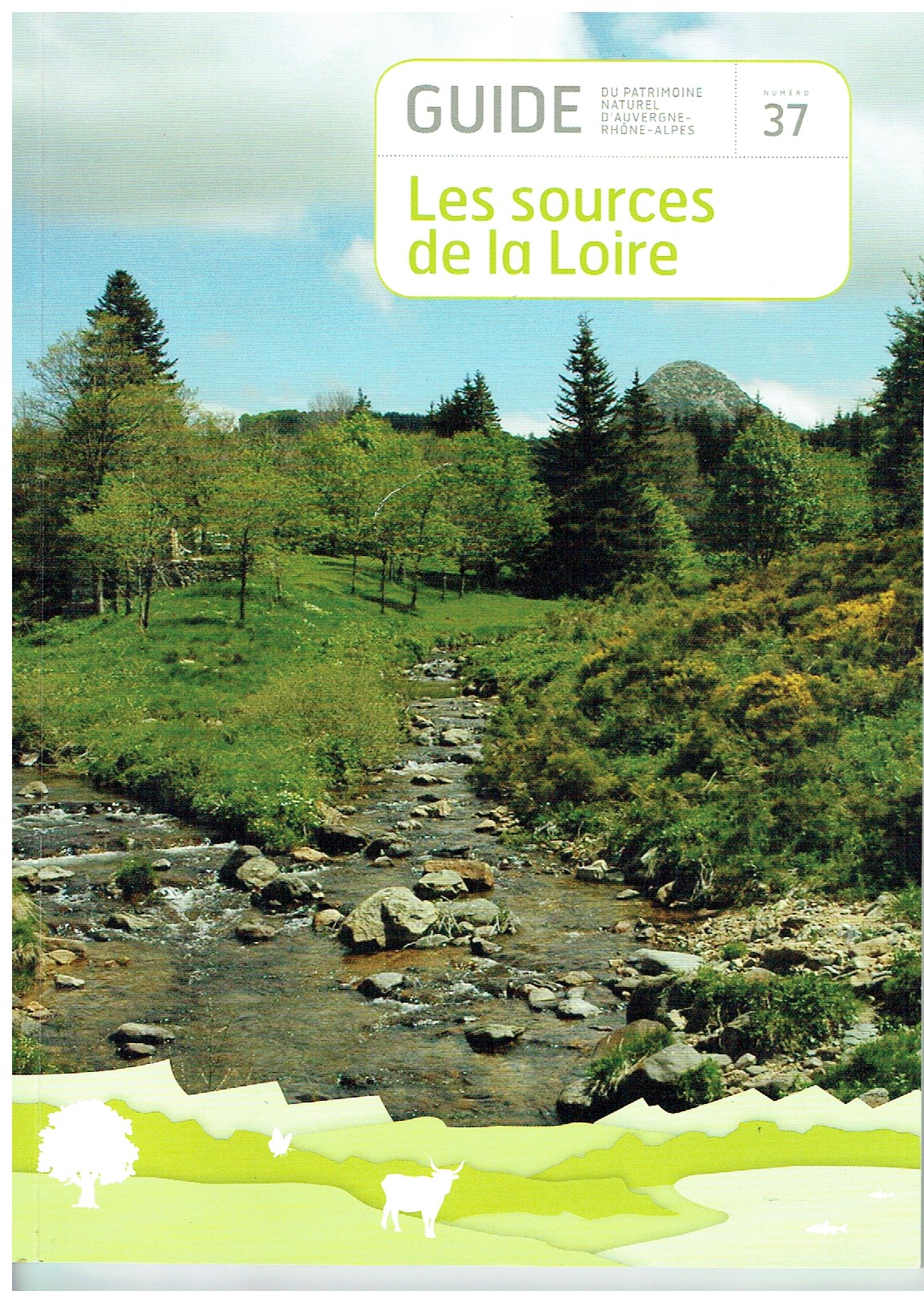 Guide du patrimoine naturel d'Auvergne Rhône Alpes